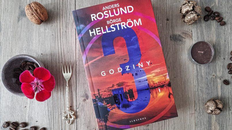 """okładka książki """"Trzy godziny"""" Anders Roslund, Borge Hellström"""