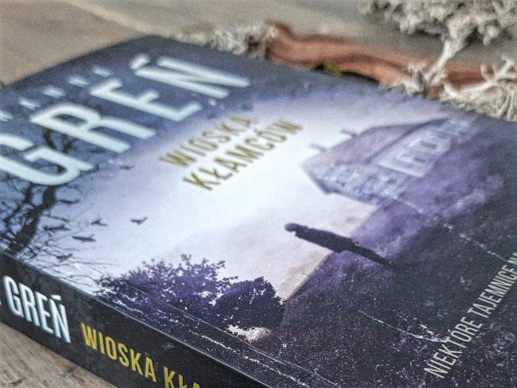 """okładka książki """"Wioska kłamców"""" Hanna Greń"""