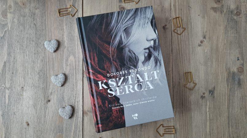 """okładka książki """"Kształt serca"""" Dolores Redondo"""
