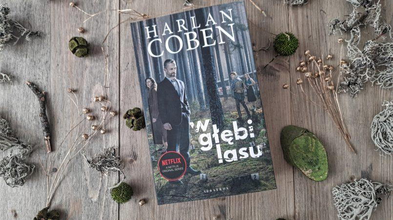 """okładka książki """"W głębi lasu"""" Harlan Coben"""