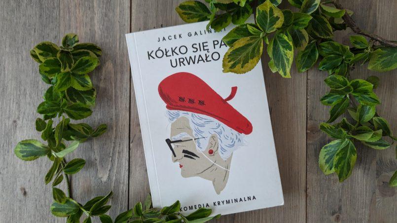 """okładka książki """"Kółko się pani urwało"""" Jacek Galiński"""