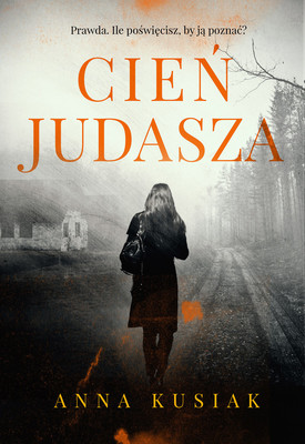 """okładka książki """"Cień Judasza"""" Anna Kusiak"""