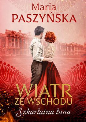 "okładka książki ""Szkarłatna łuna"" Maria Paszyńska"