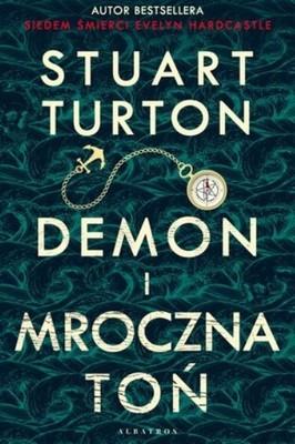 """okładka książki """"Demon i mroczna toń"""" Stuart Turton"""