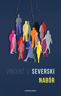 "okładka książki ""Nabór"" Vincent V. Severski"