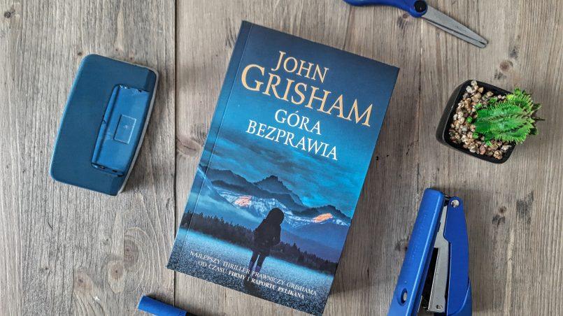 """okładka książki """"Góra bezprawia"""" John Grisham"""