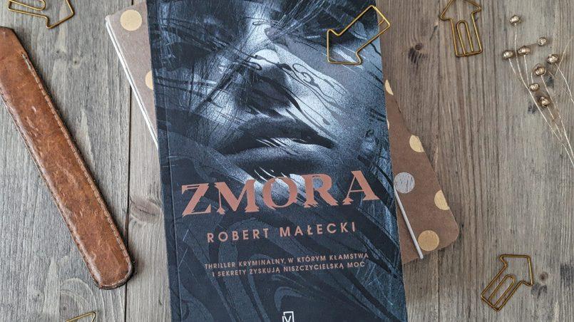 """okładka książki """"Zmora"""" Robert Małecki"""