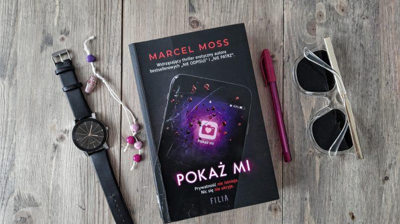 """okładka książki """"Pokaż mi"""" Marcel Moss"""