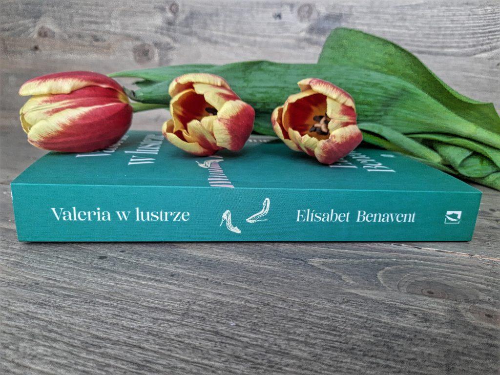 """Valeria w lustrze"" Elisabet Benavent"