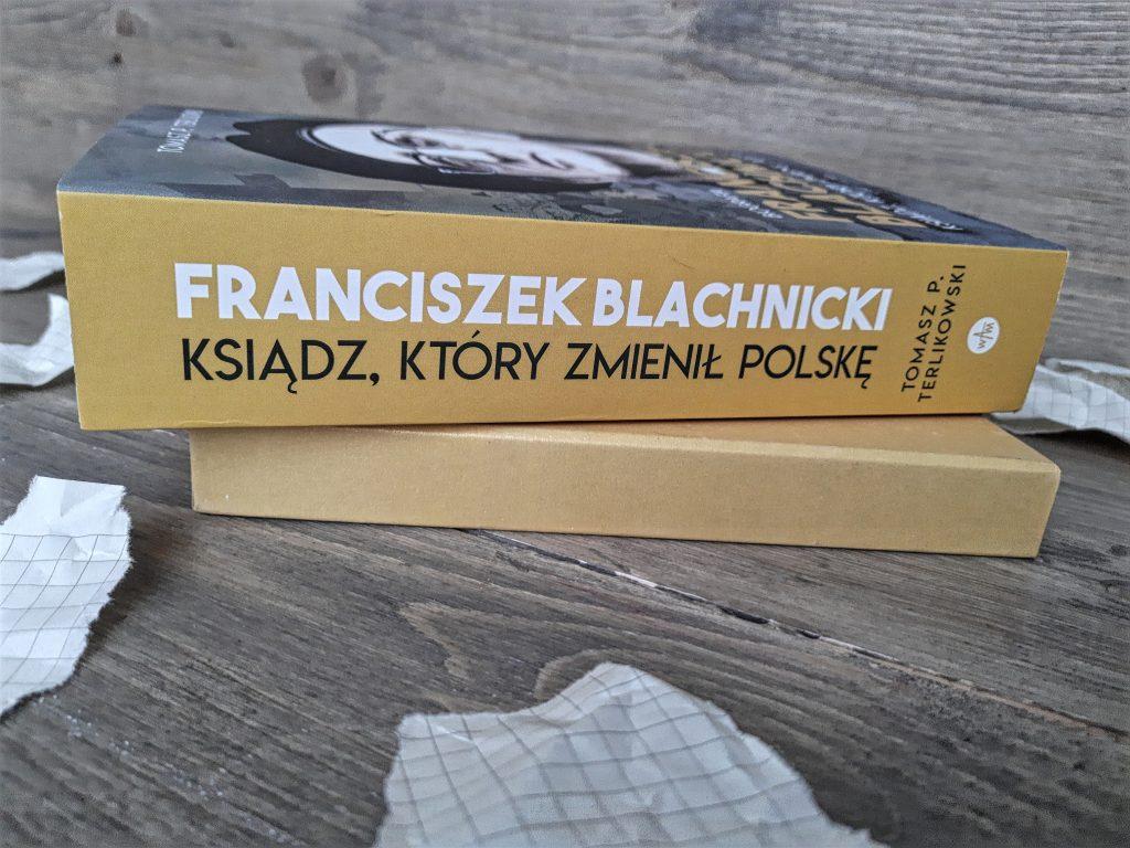 """""""Franciszek Blachnicki. Ksiądz, który zmienił Polskę"""" Tomasz Terlkowski"""