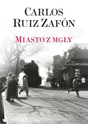 """okładka książki """"Miasto z mgły"""" Carlos Ruiz Zafon"""