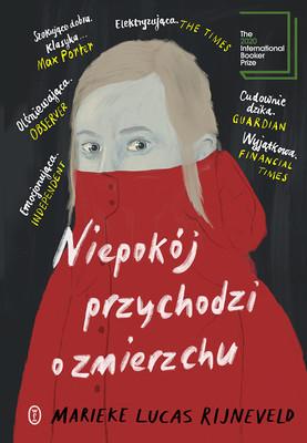 """okładka książki """"Niepokój przychodzi o zmierzchu"""" Marieke Lucas Rijneveld"""