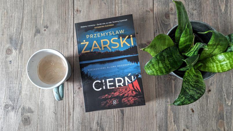 """okładka książki """"Cierń"""" Przemysław Żarski"""