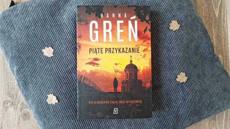 """okładka książki """"Piąte przykazanie"""" Hanna Greń"""
