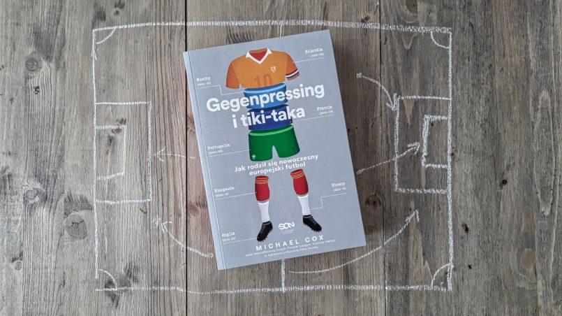 """okładka książki """"Gegenpressing i tiki-taka"""" Michael Cox"""