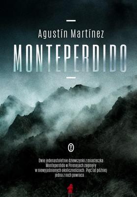 "okładka książki ""Monteperdido"" Augustin Martinez"