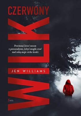 """okładka książki """"Czerwony wilk """" Jen Williams"""