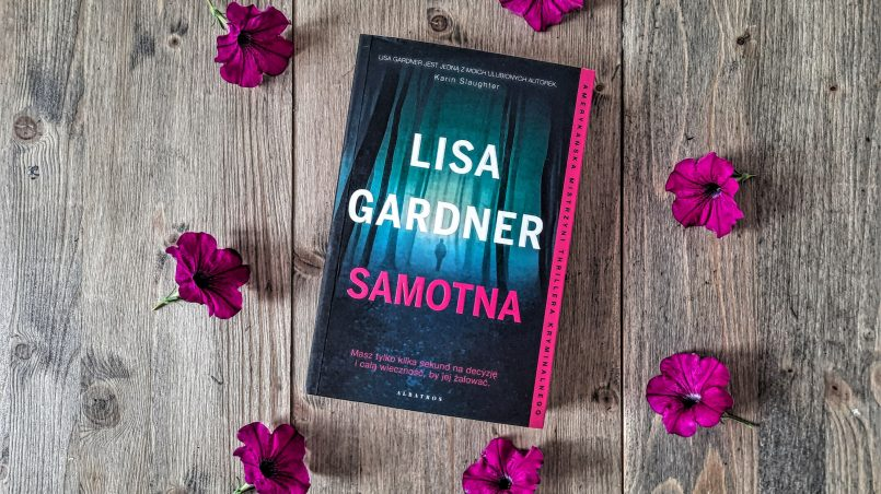 "okładka książki ""Samotna"" Lisa Gardner"