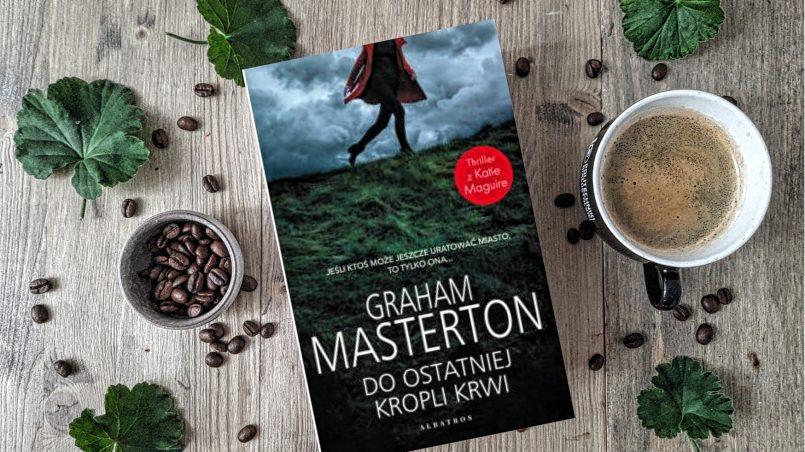 """okładka książki """"Do ostatniej kropli krwi"""" Graham Masterton"""